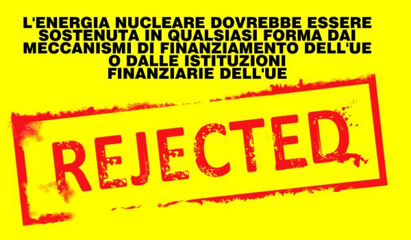Niente finanziamenti UE al nucleare. Approvata nell'Europarlamento la nostra richiesta