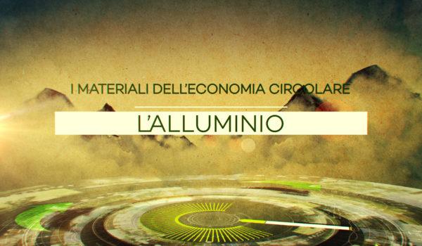 I materiali dell'economia circolare – Alluminio
