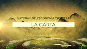 I materiali dell'economia circolare – La carta