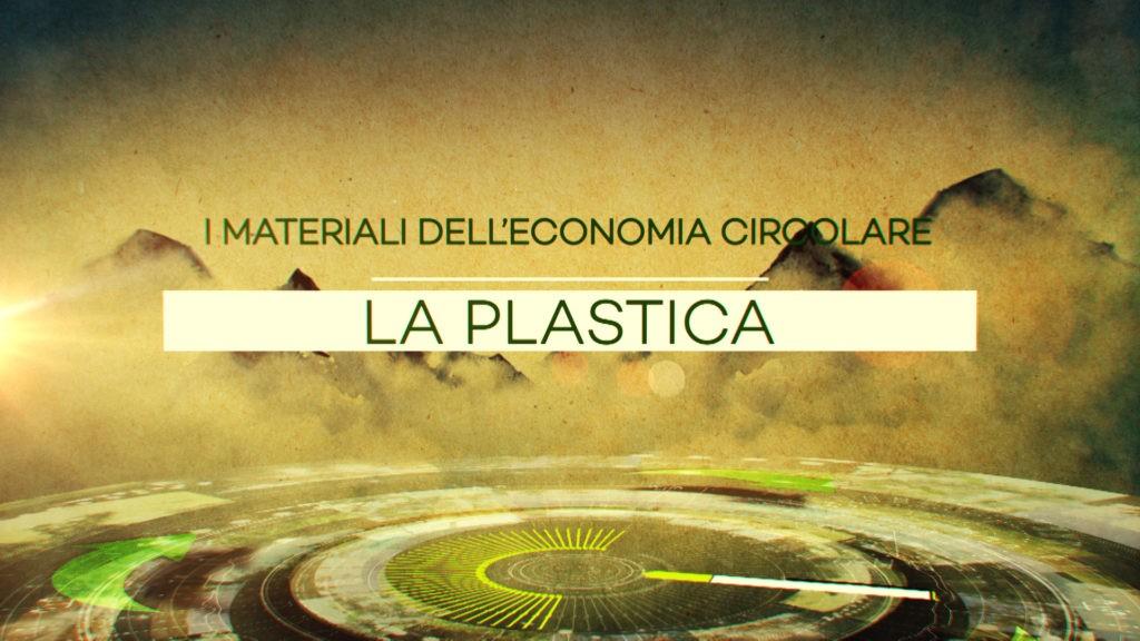 I materiali dell'economia circolare – Plastica