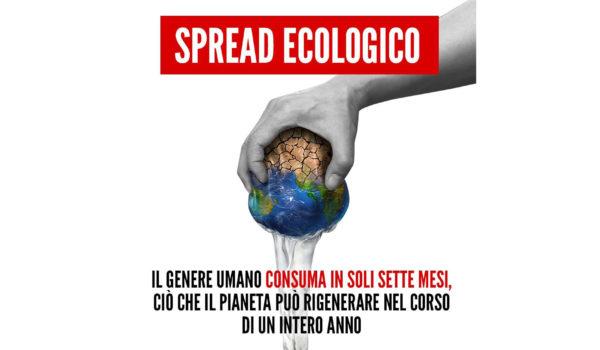"""Lo """"Spread Ecologico"""" è la prima emergenza"""