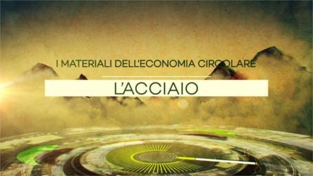 I materiali dell'economia circolare - 06 - acciaio