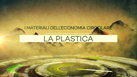 I materiali dell'economia circolare - 03 - Plastica